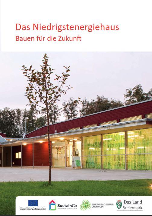 Infobroschüre: Das Niedrigstenergiehaus - Bauen für die Zukunft – mit klimaaktiv  © Energieagentur Steiermark